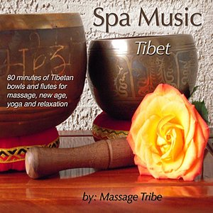 Imagem de 'Spa Music: Tibet (80 Minutes of Tibetan Bowls & Flutes for Massage, New Age, Yoga & Relaxation)'