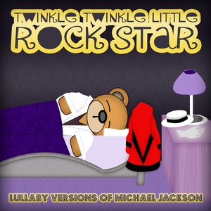 Image for 'Lullaby Versions of Michael Jackson and The Jackson Five'