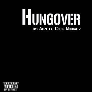 Image for 'Hungover (feat. Chris Micheals)'