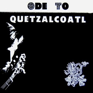 Image pour 'Ode To Quetzalcoatl'