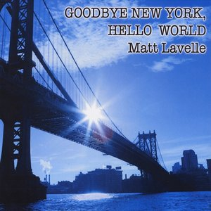 Image for 'Goodbye New York,Hello World'