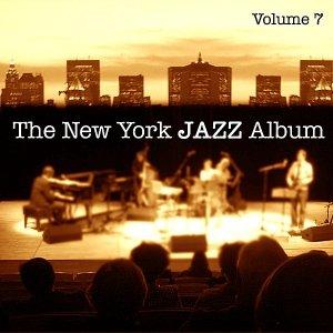 Imagen de 'The New York Jazz Album Vol. 7 - Solo Piano, Old Standards and New Originals'