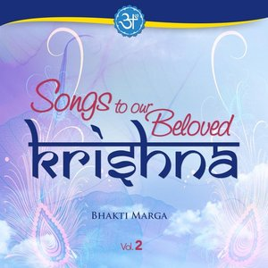 Image for 'Songs to Our Beloved Krishna, Vol. 2'