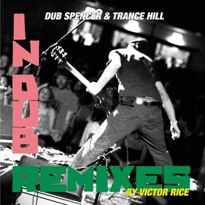 Image for 'Live In Dub & The Victor Rice Remixes'