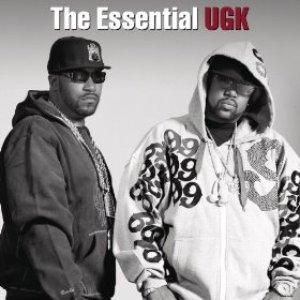Image for 'The Essential Ugk'