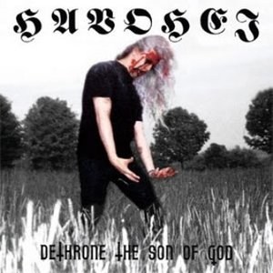 Image for 'Dethrone the Son of God'
