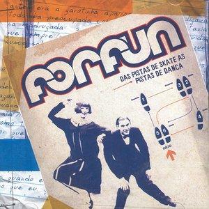 Image for 'Das Pistas de Skate às Pistas de Dança'