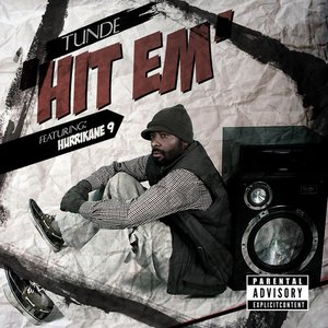 Image for 'Hit Em (feat. Hurricane 9)'