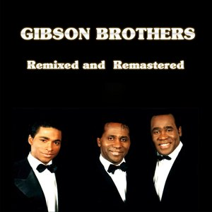 Image for 'Gibson Brothers (Remixed & Remastered)'