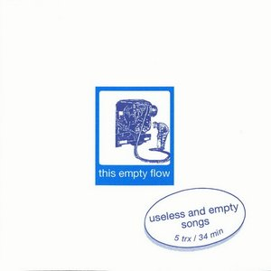 Image for 'Useless and Empty Songs'