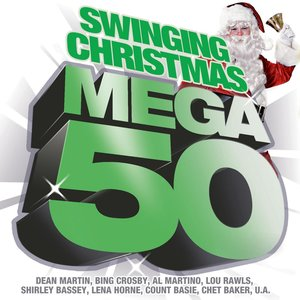 Image for 'Mega 50 - Swinging Christmas'