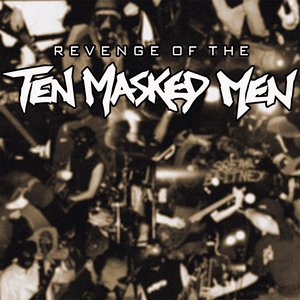 Image pour 'Revenge Of The Ten Masked Men (2014)'