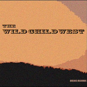 Image for 'The Wild Child West'