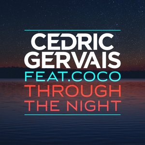 Image for 'Through the Night (featuring Coco)'