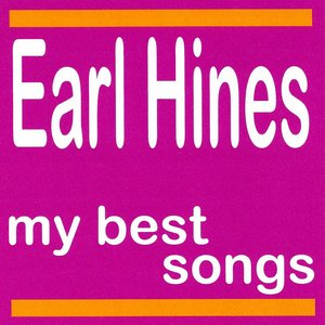 Image for 'My Best Songs - Earl Hines'