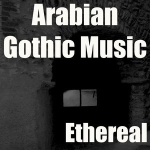 Image for 'Arabian Gothic Music'