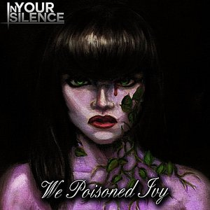 Immagine per 'We Poisoned Ivy'