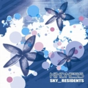 Image for 'KINDNESS - SKY_RESIDENTS (2006)'