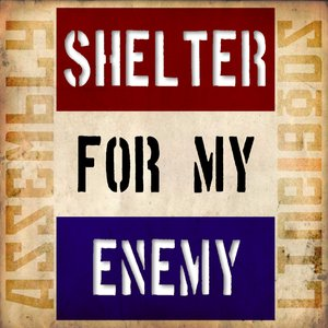 Image for 'Shelter for My Enemy'