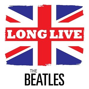 Image for 'Long Live the Beatles'