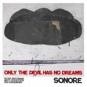 Image for 'Only The Devil Has No Dreams'