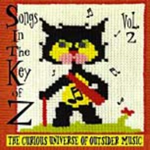 Image for 'Songs in the Key of Z, Volume 2: The Curious Universe of Outsider Music'