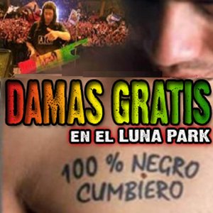 Image for 'Damas gratis (100% Negro cumbiero)'