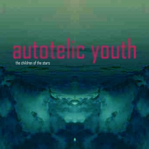 Image for 'Autotelic Youth'