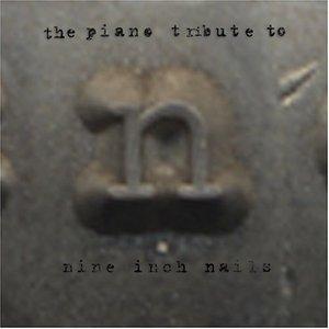Bild für 'The Piano Tribute to Nine Inch Nails'