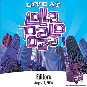 Image for 'Live at Lollapalooza 2006: Editors'