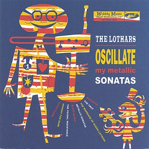 Image for 'Oscillate My Metallic Sonatas'