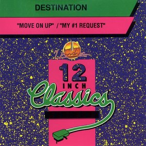 Image for '12 Inch Classics: Move On Up / My #1 Request'