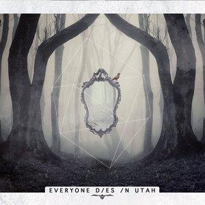 Image for 'Everyone Dies In Utah'