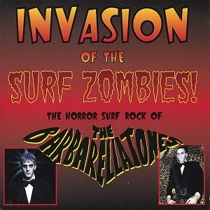 Image for ''Invasion Of The Surf Zombies''