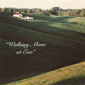 Immagine per 'Walking Alone At Eve'