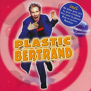 Image for 'Plastic Bertrand'