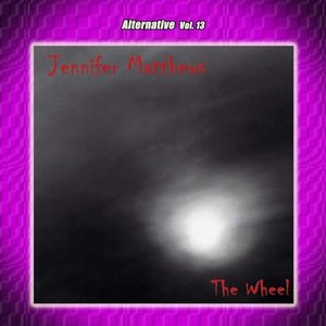 Image for 'Alternative Vol. 13:The Wheel'