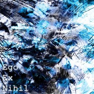 Image for '[rz016] Ego Ex Nihil - Zero exp 2007'