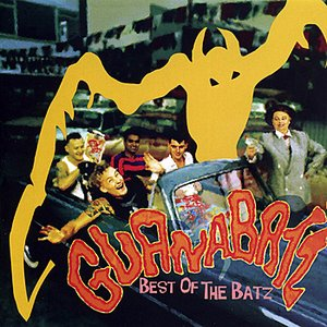 Image for 'Best of the Guana Batz'