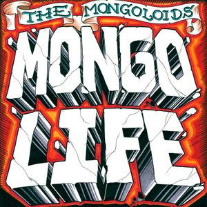 Image for 'Mongo Life'