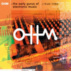 Image for 'OHM: The Early Gurus of Electronic Music'