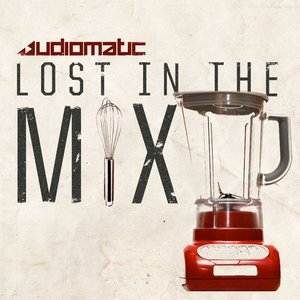 Image for 'Lost in the Mix EP'