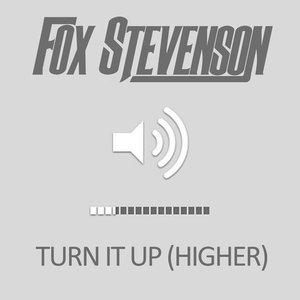 Imagen de 'Turn It Up (Higher)'