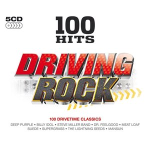 Image for '100 Hits: Driving Rock'