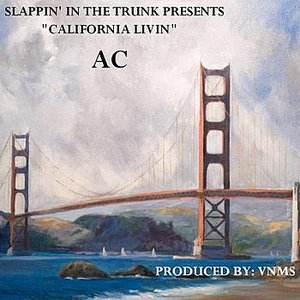 Image for 'Slappin' in the Trunk Presents California Livin' (Remixes) - EP'