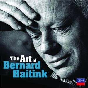 Image for 'The Art of Bernard Haitink - An 80th Birthday Celebration'