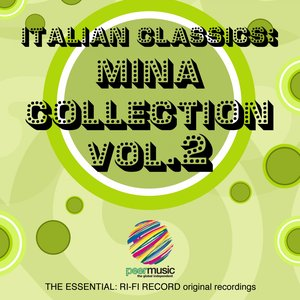 Image for 'Italian Classics: Mina Collection, Vol. 2'