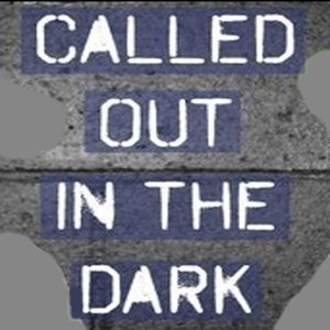 Image for 'Called Out in the Dark - Single'