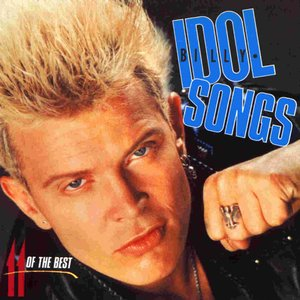 Bild für 'Idol Songs: 11 of the Best'