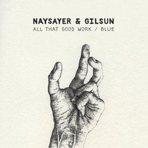 Imagen de 'All That Good Work / Blue EP'